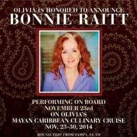 Bonnie Raitt played Olivia Cruises