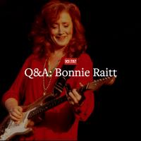 Q&A: Bonnie Raitt