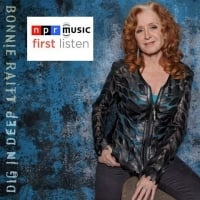 First Listen: Bonnie Raitt, 'Dig In Deep'